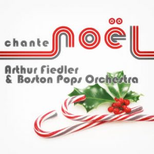 Arthur Fiedler - Arthur Fiedler & Boston Pops Orchestra Jouer de Noël