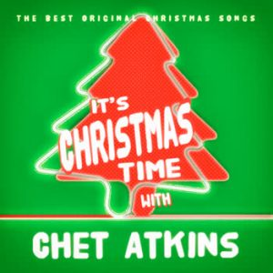 Chet Atkins - It's Christmas Time With Chet Atkins