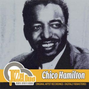 Chico Hamilton - Chico Hamilton