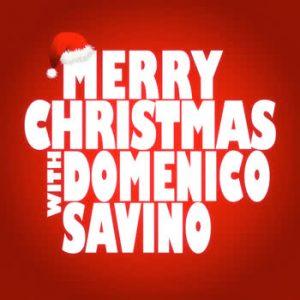 Domenico Savino - Merry Christmas with Domenico Savino
