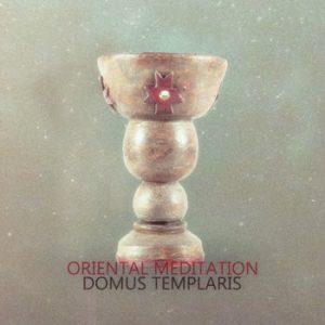 Domus Templaris - Oriental Meditation