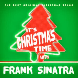 Frank Sinatra - It's Christmas Time With Frank Sinatra