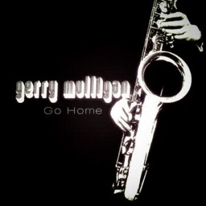 Gerry Mulligan - Go Home