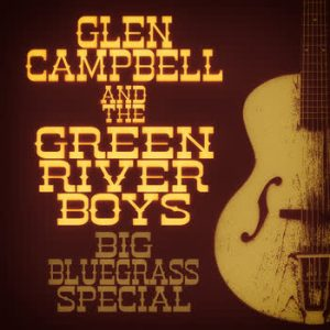 Glen Campbell - Big Bluegrass Special (Remastered)