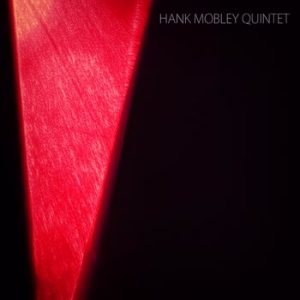 Hank Mobley - Hank Mobley Quintet