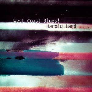 Harold Land - West Coast Blues!