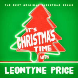 Leontyne Price - It's Christmas Time With Leontyne Price