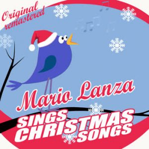 Mario Lanza - Mario Lanza Sings Christmas Songs