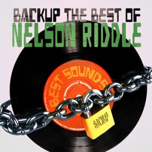 Nelson Riddle - BackUp The Best Of Nelson Riddle
