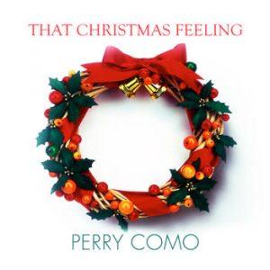 Perry Como - That Christmas Feeling