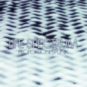 Proportion Spunk - Life Spectrum