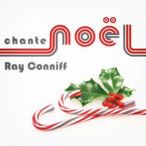 Ray Conniff - Ray Conniff Chante Noël