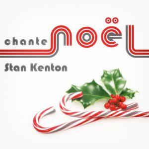 Stan Kenton - Stan Kenton Chante Noël
