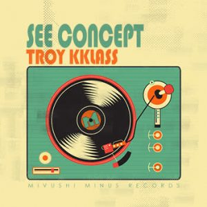 Troy Kklass - See Concept