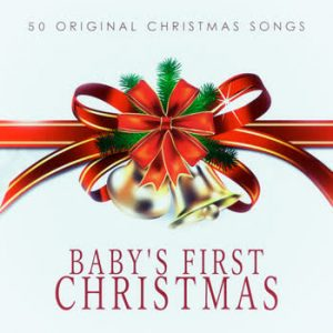 Various Artists - Baby's First Christmas - 50 Original Christmas Songs
