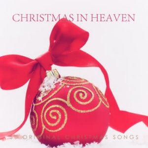 Various Artists - Christmas In Heaven - 50 Original Christmas Songs