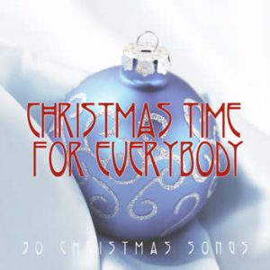 Various Artists - Christmas Time For Everybody
