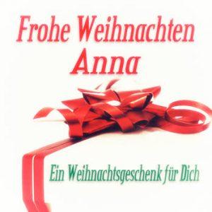 Various Artists - Frohe Weihnachten Anna - Ein Weihnachtsgeschenk für Dich