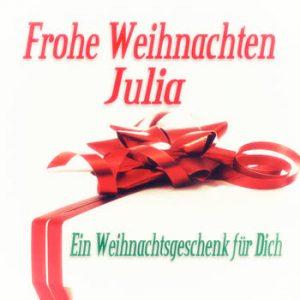 Various Artists - Frohe Weihnachten Julia - Ein Weihnachtsgeschenk für Dich
