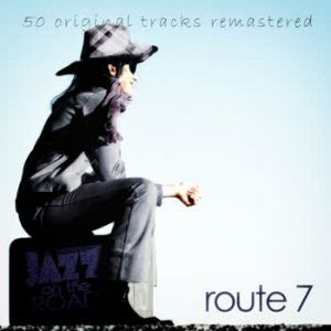 Various Artists - Jazz On The Road .Route 7 (50 Original Tracks Remastered)
