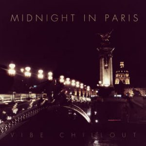 Various Artists - Midnight In Paris - Vibe Chillout