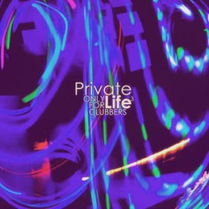 Various Artists - Private Life - Only for Clubbers - vol.3