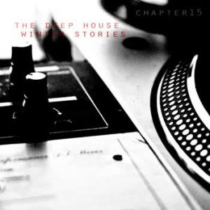 Various Artists - The Deep House Winter Stories - Chapter 15